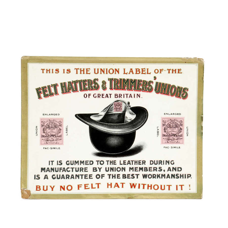 Original advertising showcard for The Felt Hatters & Trimmers' Unions